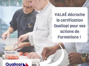 VALAÉ: Certifiée Qualiopi pour ses actions de formation professionnelle.